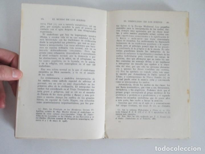 Libros antiguos: EL MUNDO DE LOS SUEÑOS. HAVELOCK ELLIS. CASA EDITORIAL ARALUCE. 1929. VER FOTOGRAFIAS ADJUNTAS - Foto 14 - 147742826