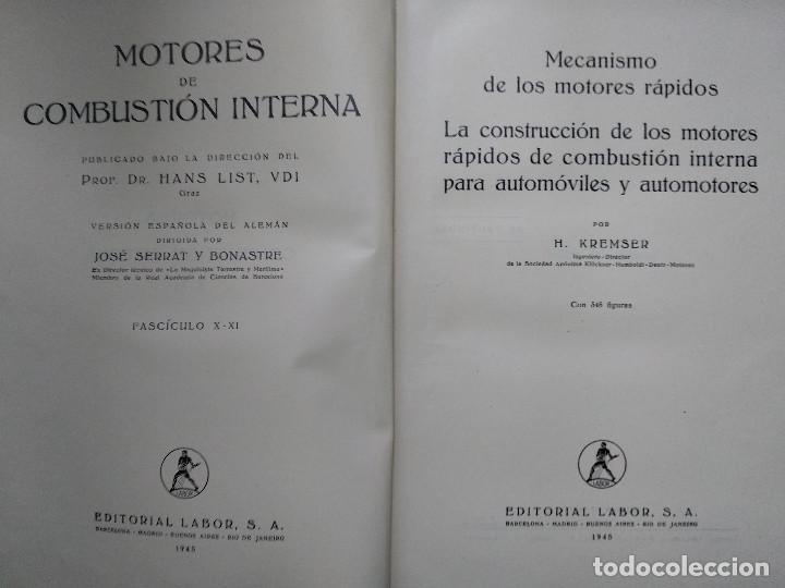 Libros antiguos: MOTORES DE COMBUSTION INTERNA X-XI Mecanismo y construcción AUTOMOVILES (Hans List) Ed. Labor, 1945 - Foto 2 - 147743662