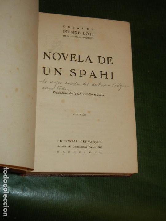 Libros antiguos: NOVELA DE UN SPAHI, DE PIERRE LOTI - ED.CERVANTES 3A.EDICION - Foto 2 - 147756194