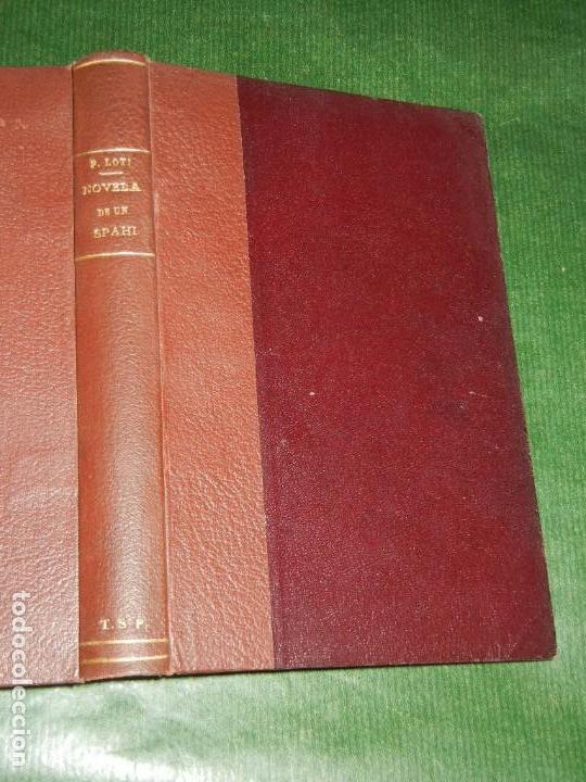 NOVELA DE UN SPAHI, DE PIERRE LOTI - ED.CERVANTES 3A.EDICION (Libros antiguos (hasta 1936), raros y curiosos - Literatura - Narrativa - Otros)