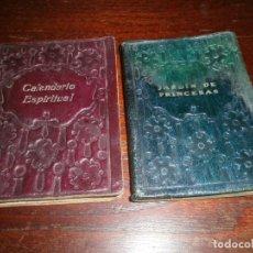 Libros antiguos: JARDIN DE PRINCESAS PEDRO DE RÉPIDE 1920 - CALENDARIO ESPIRITUAL MARTÍNEZ 1930 - B. ESTRELLA. Lote 147756842