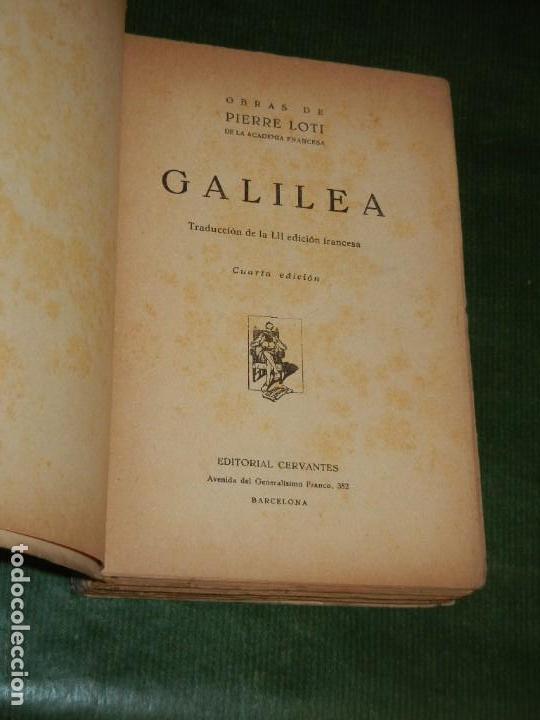 Libros antiguos: GALILEA, DE PIERRE LOTI - ED.CERVANTES 4A.EDICION - Foto 2 - 147756866