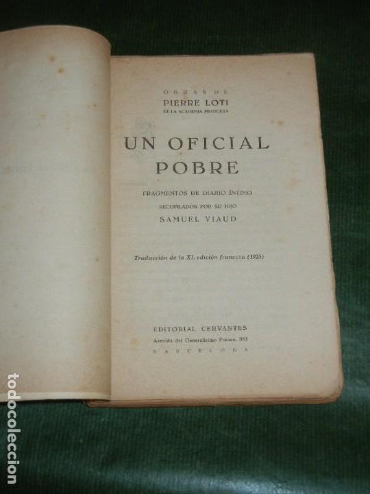 Libros antiguos: UN OFICIAL POBRE. FRAGMENTOS DE DIARIO INTIMO, RECOP. POR SU HIJO, PIERRE LOTI - ED.CERVANTES 2A ED - Foto 2 - 147757510
