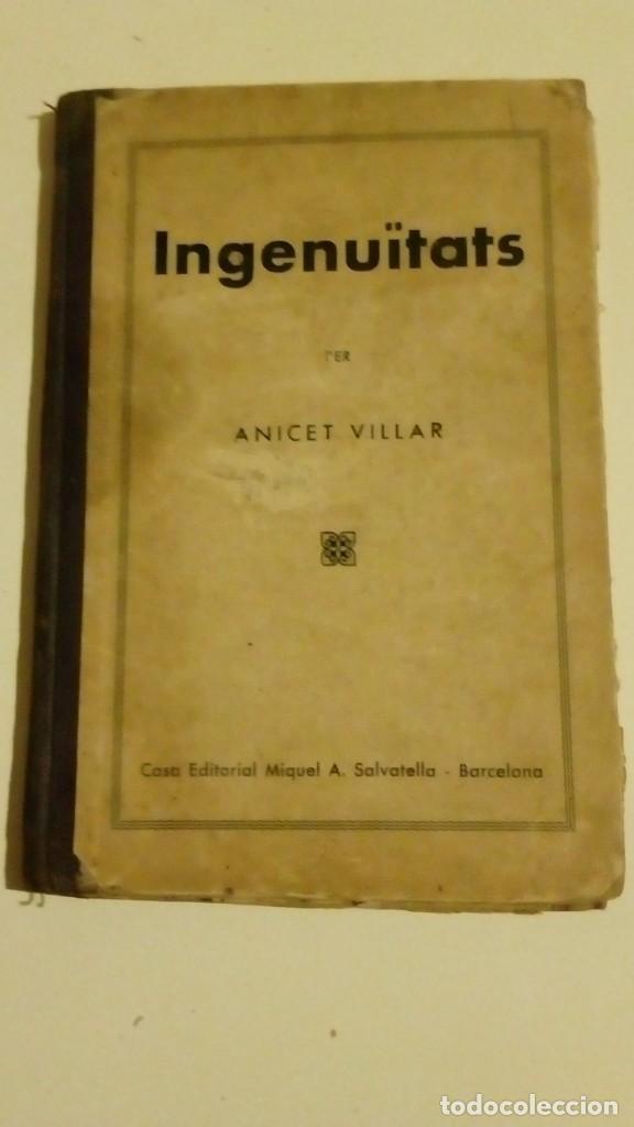INGENUÏTATS PER ANICET VILLAR 1937 (Libros Antiguos, Raros y Curiosos - Literatura - Otros)