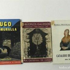 Libros antiguos: LUGO Y SU MURALLA, MUSEO PROVINCIAL DE LUGO, CATÁLOGO DE PINTURA, LA CATEDRAL DE LUGO; GALICIA . Lote 147765702