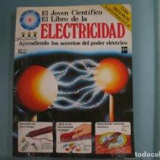 Libros antiguos: EL JOVEN CIENTIFICO DE LA ELECTRICIDAD. Lote 147766658