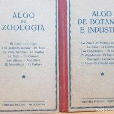 Libros antiguos: LOTE DE 2 LIBROS DE 15 CMS. X 10 CMS. - ALGO DE BOTANICA E INDUSTRIA - ALGO DE ZOOLOGIA . Lote 147791226
