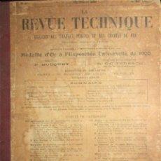 Libros antiguos: LA REVUE TECHNIQUE. ANALES DE OBRAS PÚBLICAS Y FERROCARRIL. UN TOMO CON EL AÑO 1898 COMPLETO.. Lote 147847138