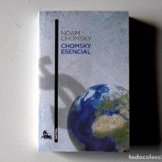 Libros antiguos: NOAM CHOMSKY ESENCIAL - LIBRO RECOPILATORIO DE ENSAYOS DEL AUTOR - 2012 AUSTRAL. Lote 147874414