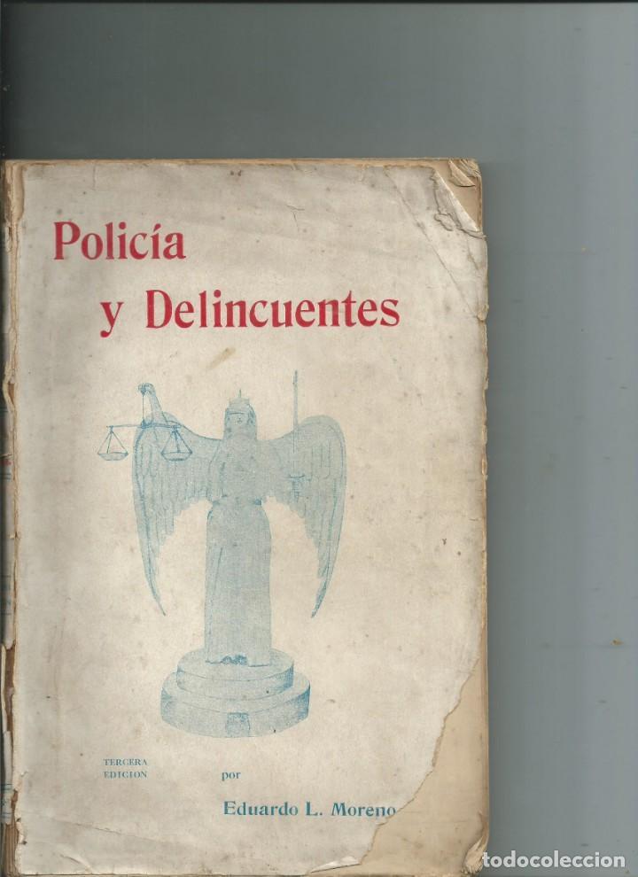 CUBA. POLICÍA Y DELINCUENTES. EDUARDO L. MORENO QUINTANA. HABANA 1934 (Libros Antiguos, Raros y Curiosos - Historia - Otros)