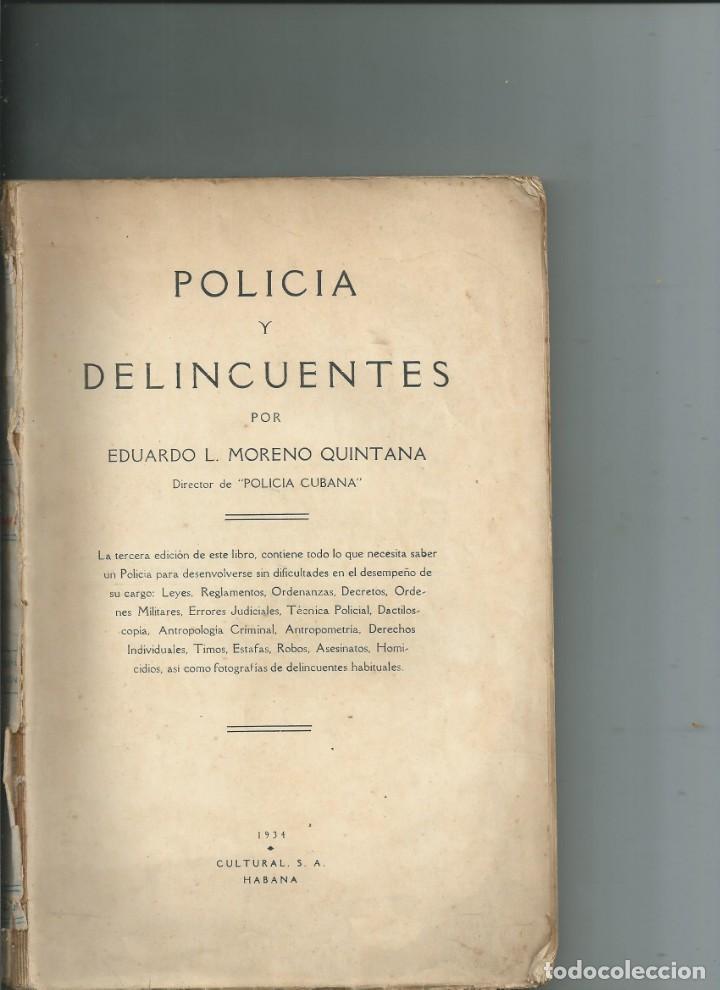 Libros antiguos: CUBA. POLICÍA Y DELINCUENTES. EDUARDO L. MORENO QUINTANA. HABANA 1934 - Foto 2 - 147905898
