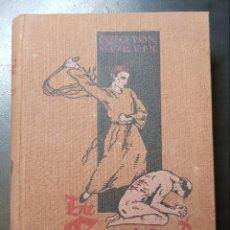 Libros antiguos: LIBRO DE PRINCIPIOS DE SIGLO XX OTTO VON CORVIN DIE GEISSLER. Lote 147907218