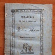 Libros antiguos: 1841 ESTATUTOS DE LA SOCIEDAD DE SOCORROS MUTUOS DE LOS JURICONSULTOS - MADRID. Lote 147907418