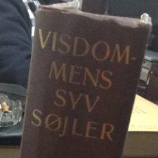 Libros antiguos: VISDOMMENS SYV SØJLER - SEVEN PILLARS OF WIDSON,1936, T.E LAWRENCE. Lote 147927521
