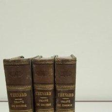 Livres anciens: J10- TRAITE DE CHIMIE ELEMENTAIRE LE BARON L J THENARD PARIS 1834 CROCHARD LIBRAIRE 3 TOMOS. Lote 147989110