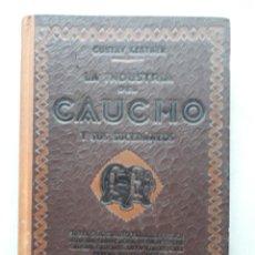 Libros antiguos: LA INDUSTRIA DEL CAUCHO Y SUS SUCEDÁNEOS. GUSTAV KESTNER. AÑO 1938.. Lote 147998410