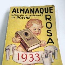Libros antiguos: ALMANAQUE ROSA. 1933. PORTADA BOCQUET. DEDICADO AL CENTENARIO DE GOETHE.. Lote 147998877