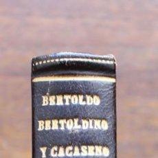 Libros antiguos: HISTORIA DE LA VIDA, HECHOS Y ASTUCIAS SUTILISIMAS DEL RUSTICO BERTOLDO..-TRAD. JUAN BARTOLOME- 1846. Lote 148021030