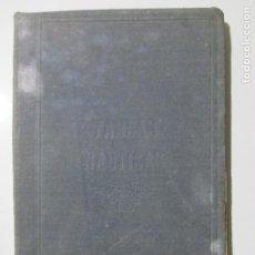 Libros antiguos: COLECCIÓN DE TABLAS NÁUTICAS. FRANCISCO GRAIÑO. FERROL 1905. EL CORREO GALLEGO. . Lote 148033634