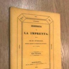 Libros antiguos: HISTORIA DE LA IMPRENTA DE SU INVENCION / FASCIMIL DE 1831 / 2002 / D. A. BERGNES. Lote 148035254