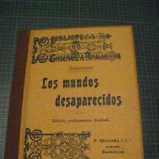 Libros antiguos: LOS MUNDOS DESAPARECIDOS - ZOBOROWSKI - 1912. Lote 148045390