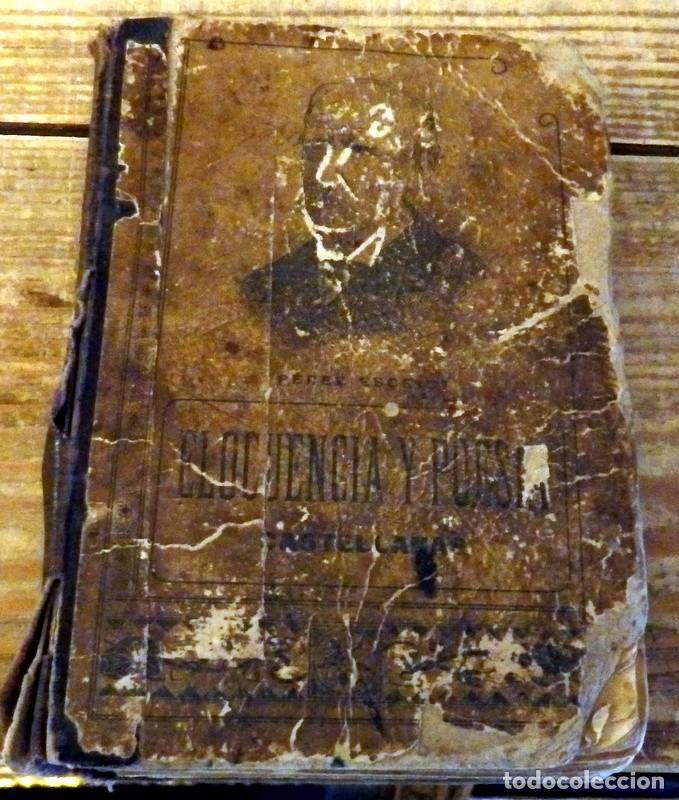 CAYETANO VIDAL VALENCIANO ELOCUENCIA Y POESIA CASTELLANAS BASTINOS EDITOR BARCELONA 1903 (Libros Antiguos, Raros y Curiosos - Literatura - Otros)