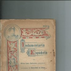 Libros antiguos: COMPENDIO DE INDUMENTARIA ESPAÑOLA. J. NATIVIDAD DE DIEGO Y AFRICA LEÓN SALMERÓN. 1915. Lote 148058406