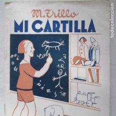 Libros antiguos: MANUEL TRILLO TORIJA. MI CARTILLA. PRIMERA PARTE. SÉPTIMA EDICIÓN. MADRID. . Lote 148059462