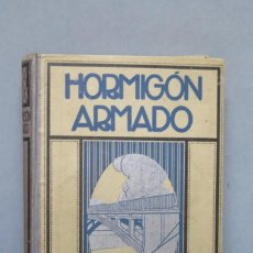 Libros antiguos: 1926.- HORMIGON ARMADO. L. MALPHETTES. Lote 148093638