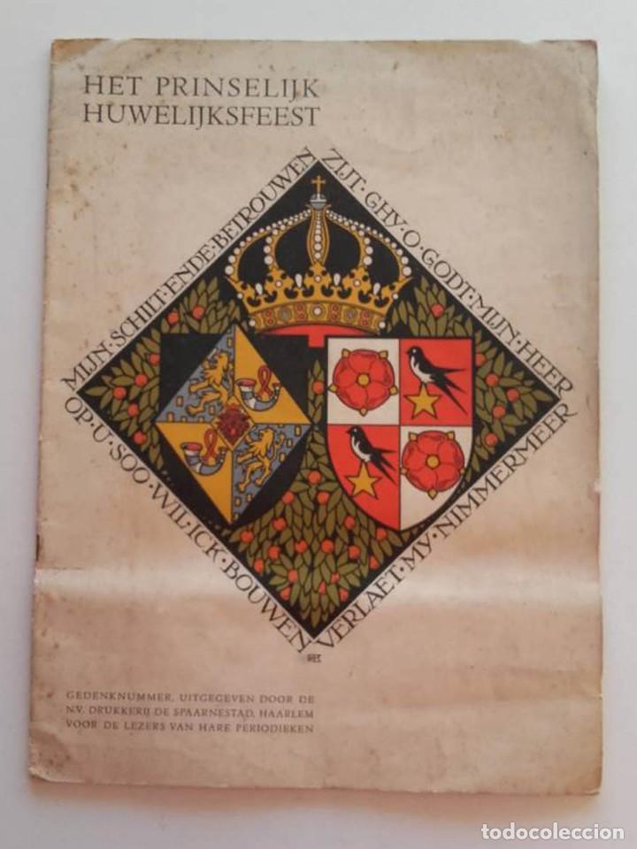 1937, HET PRINSELIJK HUWELIJKSFEEST (Libros Antiguos, Raros y Curiosos - Historia - Otros)