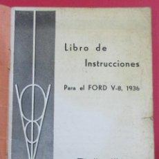 Alte Bücher - LIBRO DE INSTRUCCIONES PARA EL FORD V-8. 1936.46 PÁGINAS. 16,5 X 12 CM. - 148195374