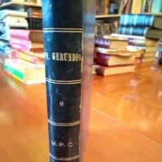 Libros antiguos: FR. GERUNDIO. II. M.P.C. Lote 148197601