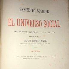 Libros antiguos: EL UNIVERSO SOCIAL- TOMO I- HERIBERTO SPENCER- BARCELONA 1.884. Lote 148184798