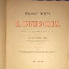 Libros antiguos: EL UNIVERSO SOCIAL- TOMO III- HERIBERTO SPENCER- BARCELONA 1.884. Lote 148185186