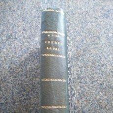 Libros antiguos: TU ERES LA PAZ -- G. MARTINEZ SIERRA -- 1920 -- . Lote 148218250