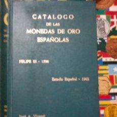 Libros antiguos: CATÁLOGO LAS MONEDAS ESPAÑOLA. Lote 148224165