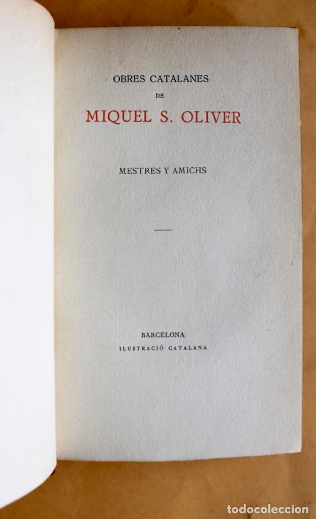 Libros antiguos: OBRES CATALANES DE MIQUEL S.OLIVER - ILUSTRACIÓ CATALANA - 6 TOMOS. - Foto 13 - 148282074