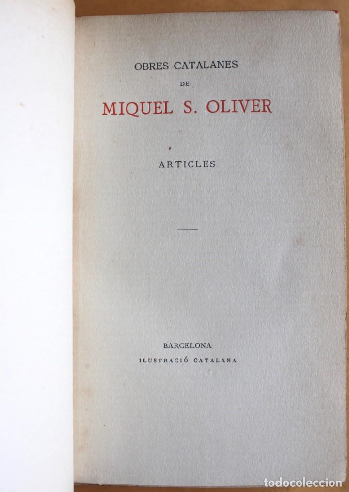Libros antiguos: OBRES CATALANES DE MIQUEL S.OLIVER - ILUSTRACIÓ CATALANA - 6 TOMOS. - Foto 16 - 148282074