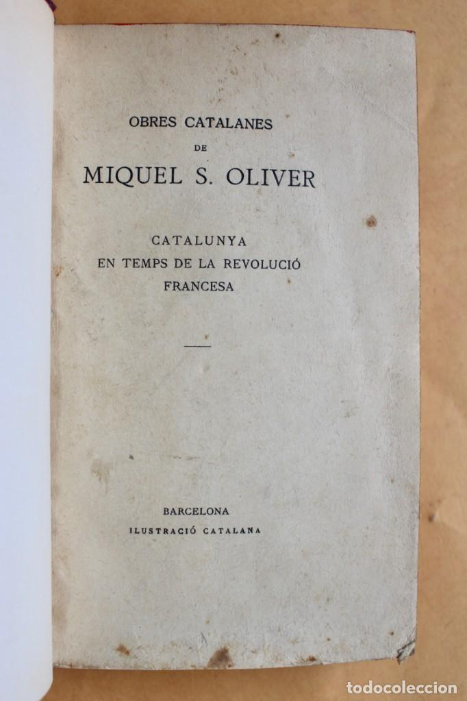 Libros antiguos: OBRES CATALANES DE MIQUEL S.OLIVER - ILUSTRACIÓ CATALANA - 6 TOMOS. - Foto 19 - 148282074