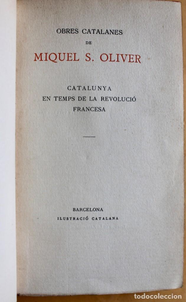 Libros antiguos: OBRES CATALANES DE MIQUEL S.OLIVER - ILUSTRACIÓ CATALANA - 6 TOMOS. - Foto 20 - 148282074
