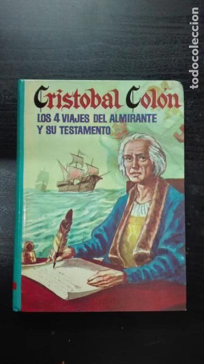 CRISTOBAL COLON LOS 4 VIAJES DEL ALMIRANTE Y SU TESTAMENTO (OBRAS SELECTAS) (Libros Antiguos, Raros y Curiosos - Bellas artes, ocio y coleccionismo - Otros)