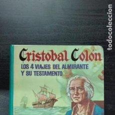 Libros antiguos: CRISTOBAL COLON LOS 4 VIAJES DEL ALMIRANTE Y SU TESTAMENTO (OBRAS SELECTAS). Lote 148286390