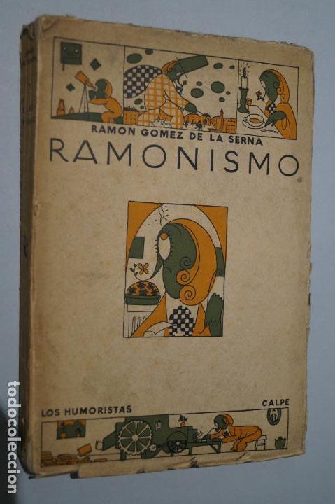 RAMONISMO. RAMON GOMEZ DE LA SERNA. 1923 (Libros antiguos (hasta 1936), raros y curiosos - Literatura - Narrativa - Otros)