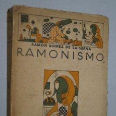 Libros antiguos: RAMONISMO. RAMON GOMEZ DE LA SERNA. 1923. Lote 148286754