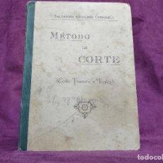 Libros antiguos: MÉTODO DE CORTE, CORTE FRANCÉS E INGLÉS, SALVADORA ESCOLANO, PPIOS XX. Lote 148341050