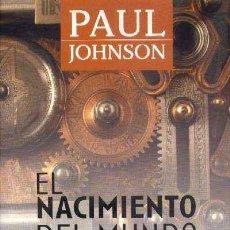 Libri antichi: EL NACIMIENTO DEL MUNDO MODERNO. JOHNSON, PAUL. H-257. Lote 148344722