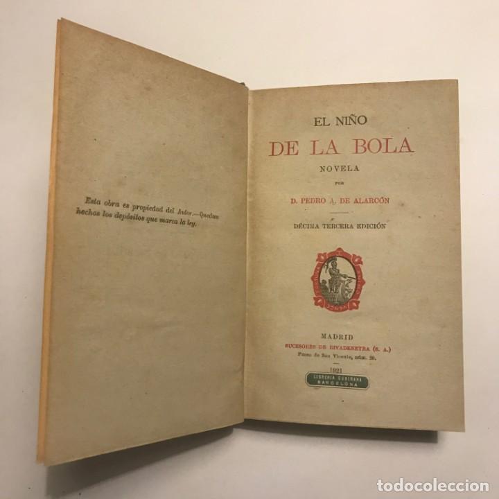 EL NIÑO DE LA BOLA. PEDRO A. DE ALARCÓN. EX-LIBRIS. DÉCIMA TERCERA EDICIÓN. 1921 (Libros antiguos (hasta 1936), raros y curiosos - Literatura - Narrativa - Otros)