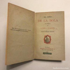 El niño de la bola. Pedro A. de Alarcón. Ex-libris. Décima tercera edición. 1921