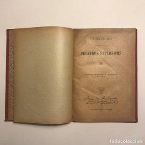 1918. Reglamento para el empleo de los petardos explosivos. Contiene 8 grabados