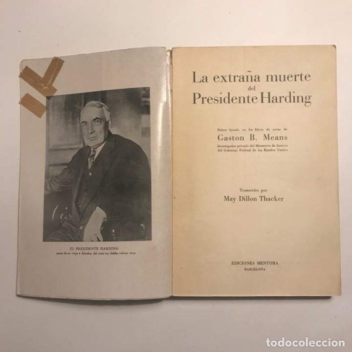 Libros antiguos: La extraña muerte del presidente Harding. Gaston B. Means.1931.Ed. Mentora. Primera edición - Foto 2 - 148366206